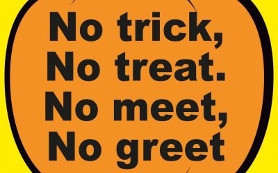Sorry… No trick, or treat, meet or greet this Halloween